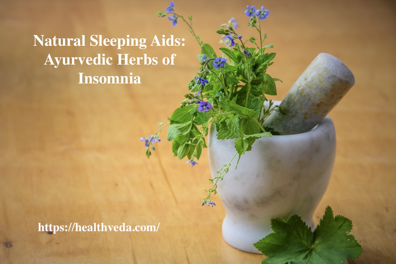 Ayurveda for Insomnia: Ayurvedic Herbs for Treating Insomnia